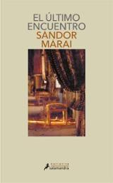 El último encuentro - Márai, Sándor
