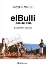 El Bulli des de dins. Biografia d´un restaurant