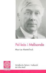 Pel·leàs i Melisanda - Maeterlinck, Maurice