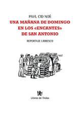 """Una mañana de domingo en los """"encantes"""" de San Antonio - Cid Noé, Pavl"""