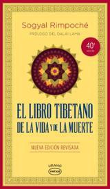 El libro tibetano de la vida y la muerte - Rimpoché, Sogyal