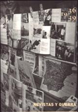Revistas y guerra, 1936-1939