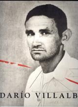 Darío Villalba: Una visión antológica 1957-2007
