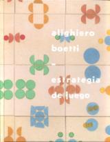 Alighiero Boetti. Estrategia de juego (Castellano)