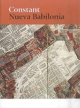 Constant. Nueva Babilonia - AAVV