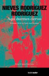 Aquí duermen ciervos - Rodríguez Rodríguez, Nieves