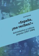 España, ¿me reciben?. Astronáutica y cultura popular (1957-1989)