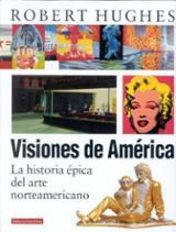 Visiones de América. La historia épica del arte norteamericano