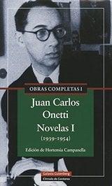 Obras completas, vol.1: Novelas I - Onetti, Juan Carlos