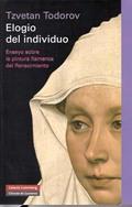 Elogio del individuo: Ensayo sobre la pintura flamenca del Renaci