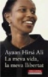 La meva vida, la meva llibertat - Ali, Ayaan Hirsi