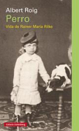 Perro. Vida de Rilke