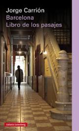 Barcelona. Libro de los pasajes - Carrión, Jorge
