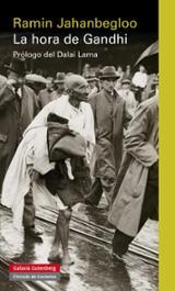 La hora de Gandhi - Jahanbegloo, Ramin