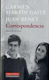 Correspondencia Carmen Martín Gaite / Juan Benet