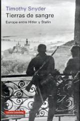 Tierras de sangre. Europa entre Hitler y Stalin