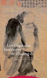 Los capítulos interiores de Zhuang Zi - Zhuang Zi (Mestro Chuang Tse)