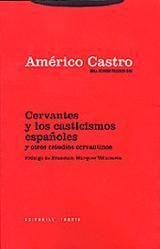 El pensamiento de Cervantes y otros estudios cervantinos - Castro, Américo