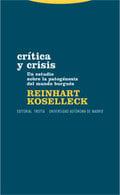Crítica y crisis. Un estudio sobre la patogénesis del mundo burgu