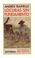 Locuras sin fundamento - García Trapiello, Andres