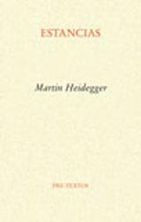 Estancias - Heidegger, Martin