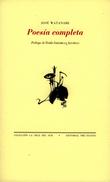 Poesía completa - Watanabe, José