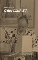 Obra Completa. Ramón Gaya