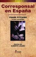 Corresponsal en España - Pitcairn, Frank