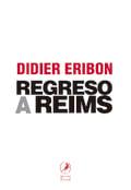 Regreso a Reims - Eribon, Didier