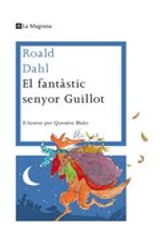 El fantàstic senyor Guillot