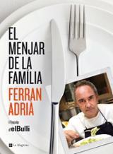 El menjar de la familia - Adrià, Ferran