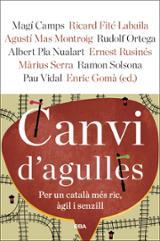 Canvi d´agulles. Per un català més ric, àgil i senzill