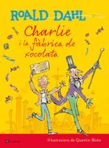 Charlie i la fàbrica de xocolata. Edició il·lustrada