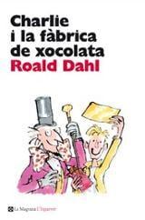 Charlie i la fàbrica de xocolata - Dahl, Roald
