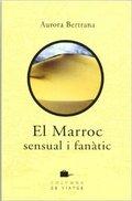 El Marroc sensual i fanàtic