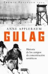 Gulag. Historia de los campos de concentración soviéticos
