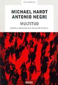 Multitud: Guerra y democracia en la era del Imperio