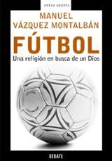 Fútbol. Una religión en busca de Dios