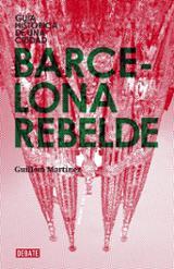 Barcelona rebelde - Martínez, Guillem