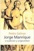 Jorge Manrique o tradición y originalidad