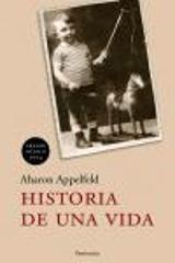 Historia de una vida - Appelfeld, Aharon