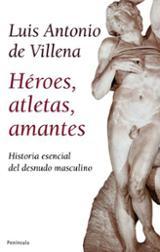 Héroes, atletas, amantes