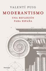 Moderantismo. Una reflexión para España