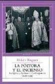 La pólvora y el incienso. La iglesia y la guerra civil española (