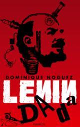Lenin Dada - Noguez, Dominique
