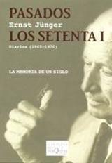 Pasados los setenta I. Diarios (1965-1970)