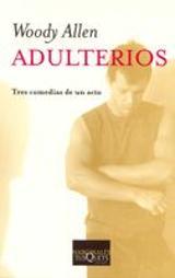 Adulterios. Tres comedias en un acto