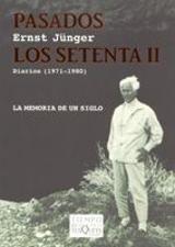 Pasados los setenta II. Diarios (1971-1980)