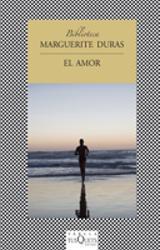 El amor - Duras, Marguerite