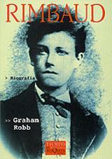 Rimbaud, biografía - Robb, Graham